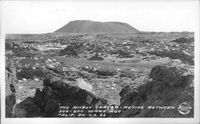 """""""The Amboy Crater - Active between 500-600 Years ago - Calif. on U.S. 66"""