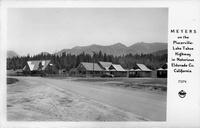 Meyers on the Placerville-Laek Tahoe Highway in Notorious Eldorado Co. California