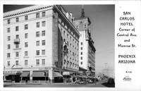 San Carlos Hotel Corner of Central Ave. and Monroe St. Phoenix Arizona
