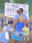 """Untitled (""""No Japs Wanted"""")"""