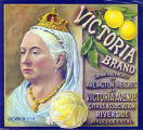 """Crate label, """"Victoria Brand."""" Grown and packed on Arlington Heights by Victoria Avenue Citrus Association. Riverside, Riverside Co., Calif."""