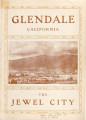 Glendale, California: The Jewel City