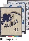"""""""Aquila"""" [yearbook; 2 copies] 1944/45"""
