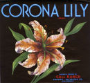 "Crate label, ""Corona Lily Brand."" Grown and packed by Call Ranch. Corona, Riverside Co., Calif."