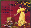 "Crate label, ""Tropical Queen."" Riverside, Calif."