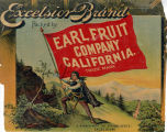 "Crate label, ""Excelsior Brand."" Packed by Earl Fruit Company, California."