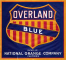 """Crate label, """"Overland Blue."""" Packed by National Orange Company. Riverside, Calif."""