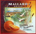 "Crate label, ""Mallard Brand."" Ruddock, Trench & Co. California"