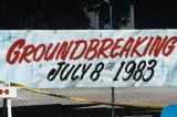 "Slide of banner: ""Groundbreaking July 8th 1983"" for construction near University Union"