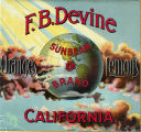 "Crate label, ""Sunbeam Brand."" F.B. Devine. Oranges. Lemons. (Riverside) Calif."