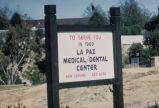 [La Paz Medical/Dental Center sign slide].