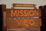 [Alicia entrance, Mission Viejo sign slide.]