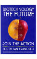 Biotechnology the Future Join the Action {poster}