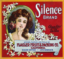 """Crate label, """"Silence Brand."""" Grown, packed and sold by Flagler Fruit & Packing Co., Calif."""