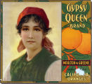 "Crate label, ""Gypsy Queen Brand."" Moulton & Greene. Packers and Shippers of California Oranges."
