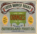 "Crate label, ""Green Banner Brand."" Packed by Sutherland Fruit Co. (Riverside) California."