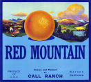 "Crate label, ""Red Mountain."" Grown and packed by Call Ranch. Corona, Calif."