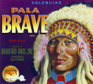 "Crate label, ""Pala Brave Brand."" Packed by Bradford Bros., Inc. Placentia, Calif."