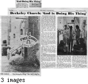 Berkeley Church: God Is Doing His Thing, The Daily Californian,  August 9, 1968,