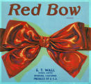 "Crate label, ""Red Bow Brand."" E.T. Wall, Grower-Shipper. Riverside, Calif. Produce of U.S.A."