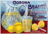 "Crate label, ""Corona Beauty Lemons."" Grown and packed by Corona Lemon Company. Corona, Riverside Co., Calif."