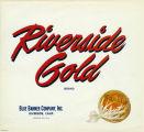 "Crate label, ""Riverside Gold Brand."" Blue Banner Company, Inc. Riverside, Calif."